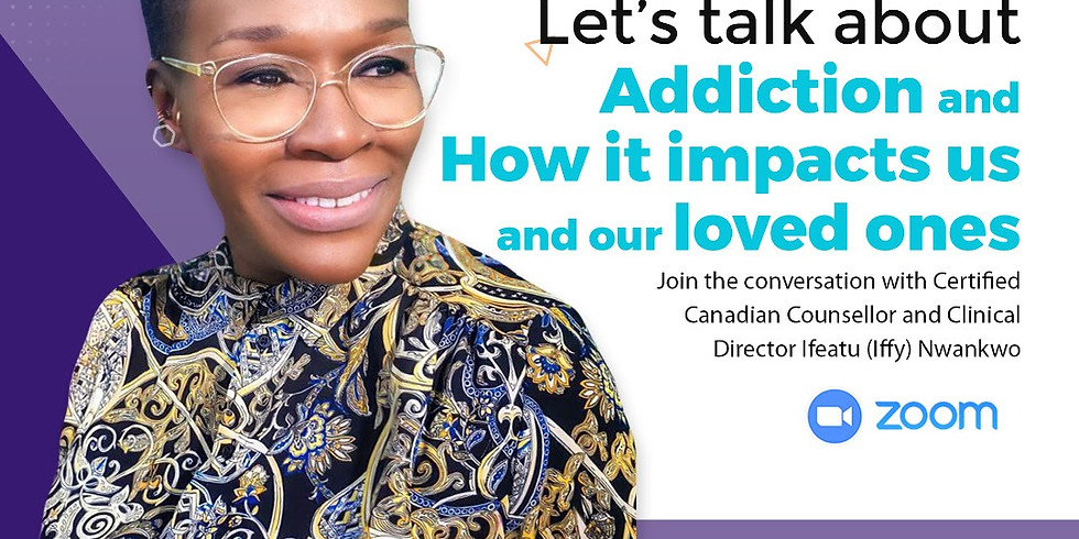 Well-being Conversation Café: Addiction and How it Impacts us and our Loved Ones