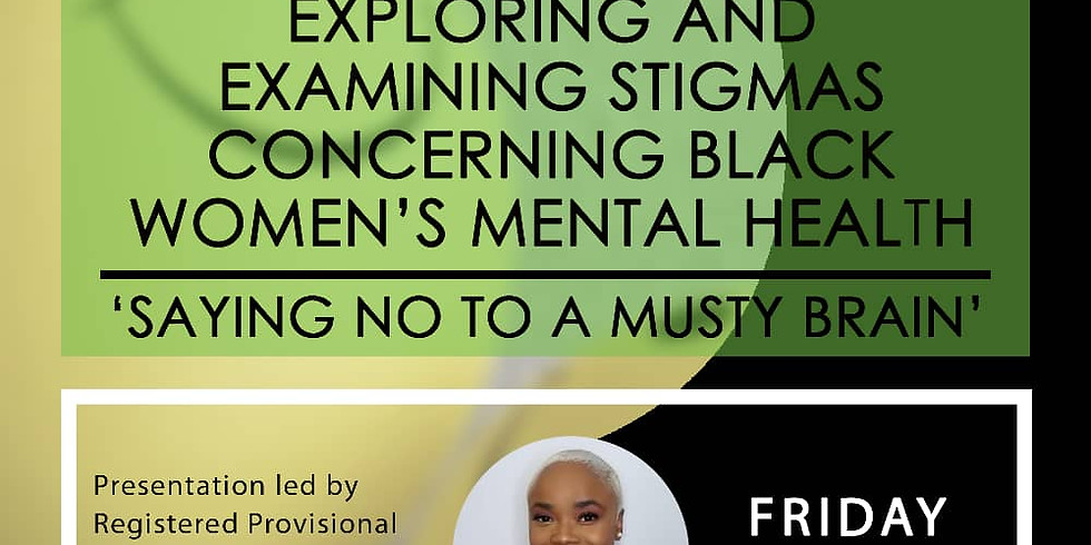 Exploring and Examining Stigmas concerning Black Women's Health