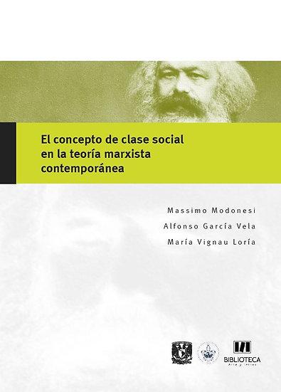 El concepto de la clase social en la teoría marxista contemporánea