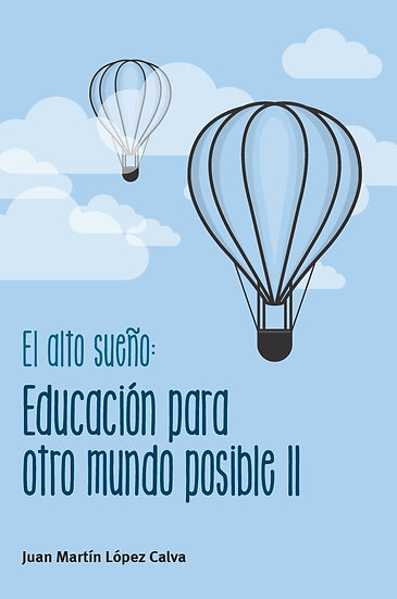 El alto sueño. Educación para otro mundo posible II