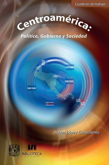 Centroamérica: Política, gobierno y sociedad