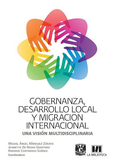 Gobernanza, desarrollo local y migración internacional. Una visión multidisc...