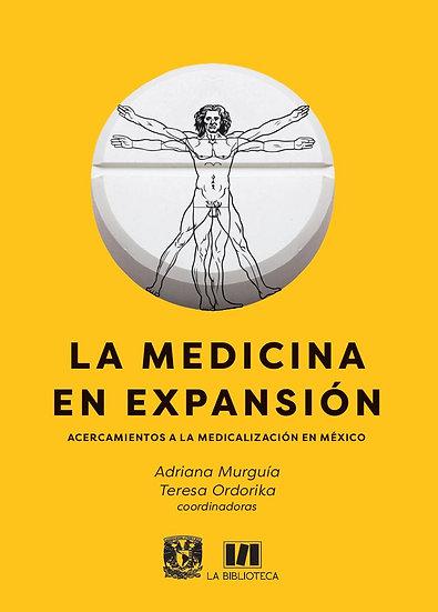 La medicina en expansión. Acercamientos a la medicalización en México
