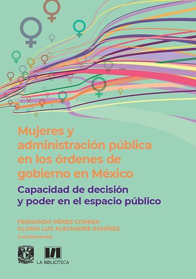 Mujeres y administración pública en los órdenes de gobierno en México