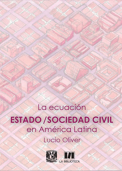 La ecuación estado/sociedad civil en América Latina
