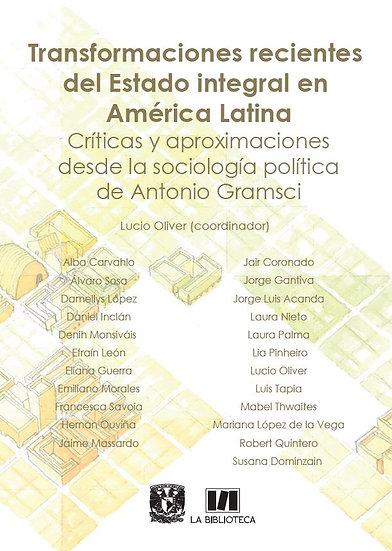 Transformaciones recientes del Estado en América Latina. Críticas y aproximación