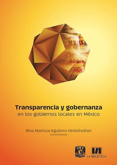 Transparencia y gobernanza en los gobiernos locales en México