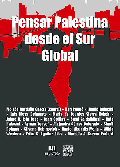 Pensar Palestina desde el Sur Global