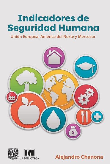Indicadores de Seguridad Humana. Unión Europea, América del Norte y Mercosur