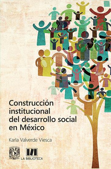 Construcción institucional del desarrollo social en México