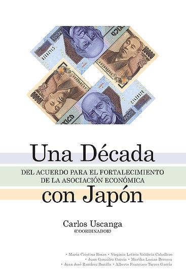 Una década del acuerdo para el fortalecimiento de la asociación econ. con Japón