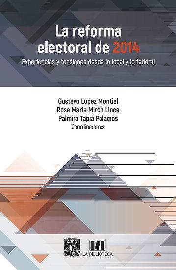 La reforma electoral de 2014. Experiencias y tensiones desde lo local...