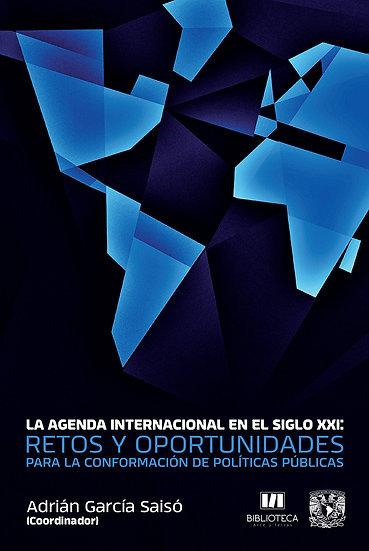 La agenda internacional en el siglo XXI: Retos y oportunidades...