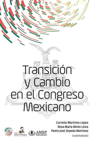 Transición y cambio en el Congreso Mexicano