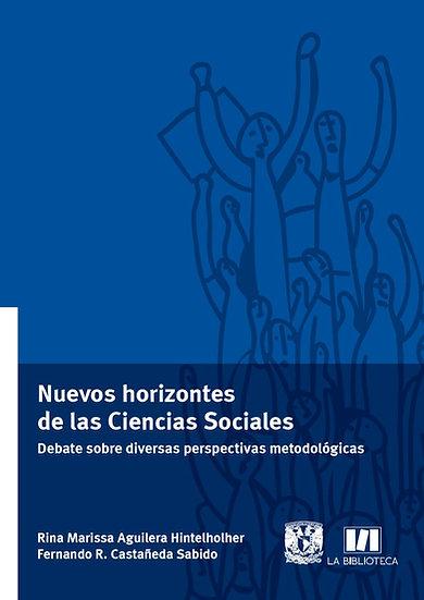 Nuevos horizontes de las Ciencias Sociales. Debate sobre diversas perspectivas..