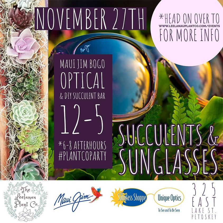 Succulents & Sunglasses