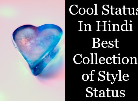 Cool Status In Hindi For Boys, Style Status Whatsapp
