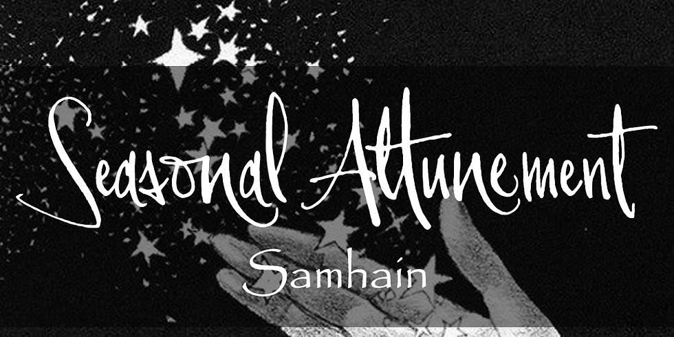 Beginning of Winter - Samhain | Seasonal Attunement Circle