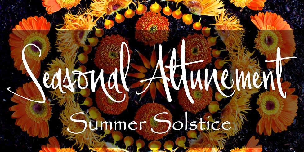 Summer Solstice | Seasonal Attunement Gathering
