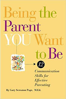 Being the Parent YOU Want to Be