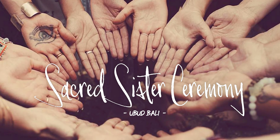 Sacred Sister Ceremony