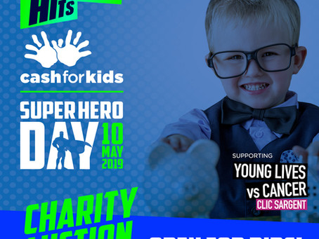 Help raise money with Hits Radio Cash for Kids Super Hero Day Charity Auction