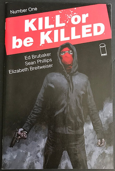 Kill or Be Killed (2016 Image) #1A VF+