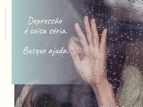 Depressão é coisa séria