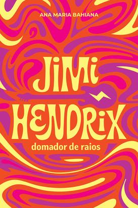 Jimi Hendrix, Domador de Raios