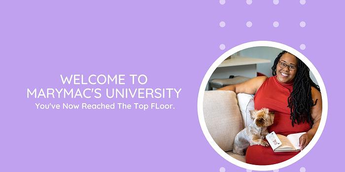 Welcome to MaryMac's university (2).jpg