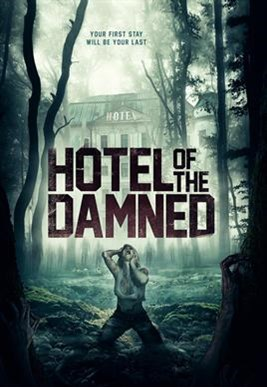Hotel Of The Dammed