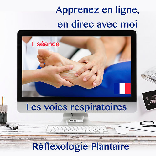 Formation Réflexologie Plantaire les voies respiratoires