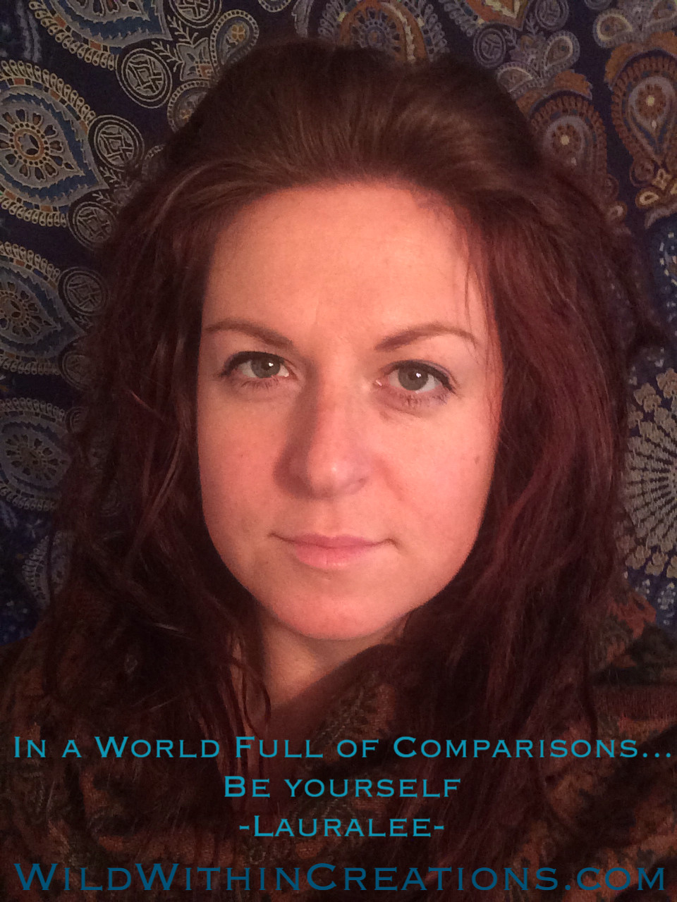 In a world full of comparisons... Be yourself - Lauralee - Thomson - Women - Rituals - Melbourne