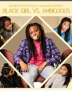 Black Girl vs. Ambiguous (Short Film)