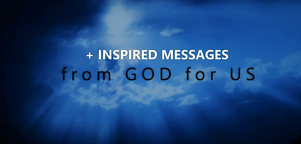 Revelations and inspired messages from God © Copyright 2019 Bryan W Foster