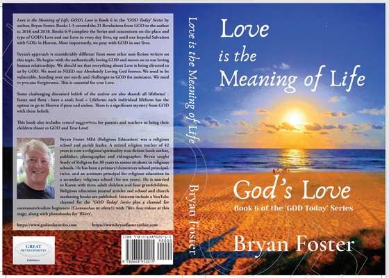 'Love is the Meaning of Life: GOD's Love'