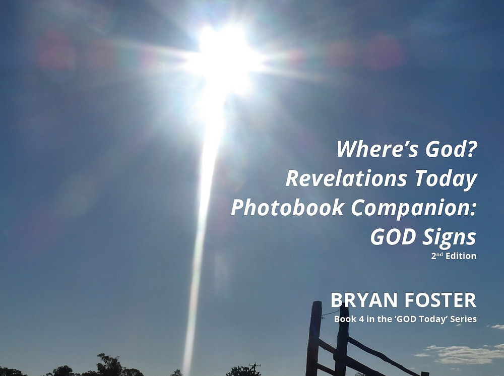 Where's God? Revelations Today Photobook Companion: GOD Signs