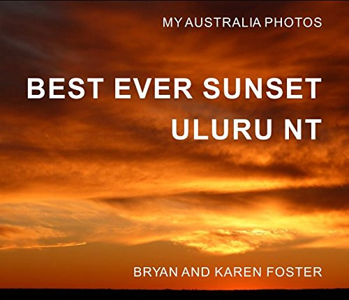 Bryan Foster, Photobook Best Ever Sunset