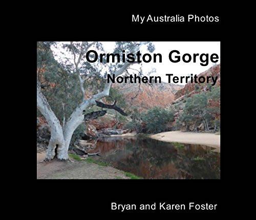 Bryan Foster, Photobook Ormiston Gorge W