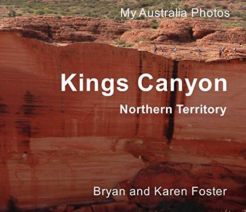Bryan Foster, Photobook Kings Canyon NT.
