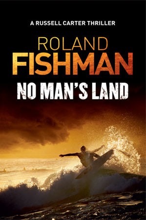Response to thriller novel, 'No Man's Land', by Roland Fishman.