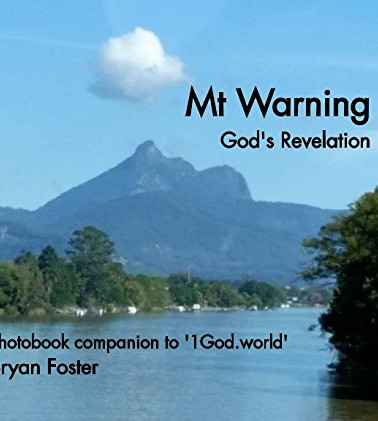 Bryan Foster, Photobook Mt Warning God's