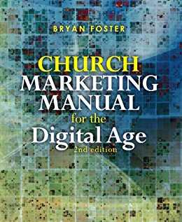 Bryan Foster 'Church Marketing Manual fo