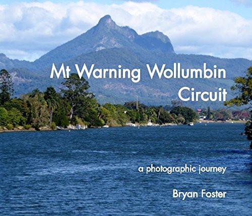 Bryan Foster, Photobook Mt Warning Wollu