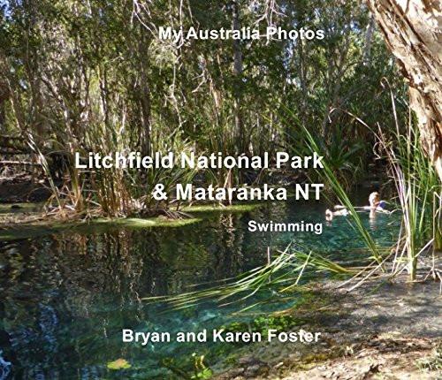 Bryan Foster, Photobook Litchfield NP &