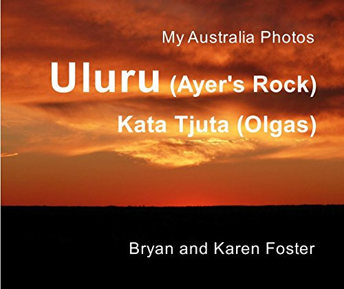 Bryan Foster, Photobook Uluru & Kata Tju
