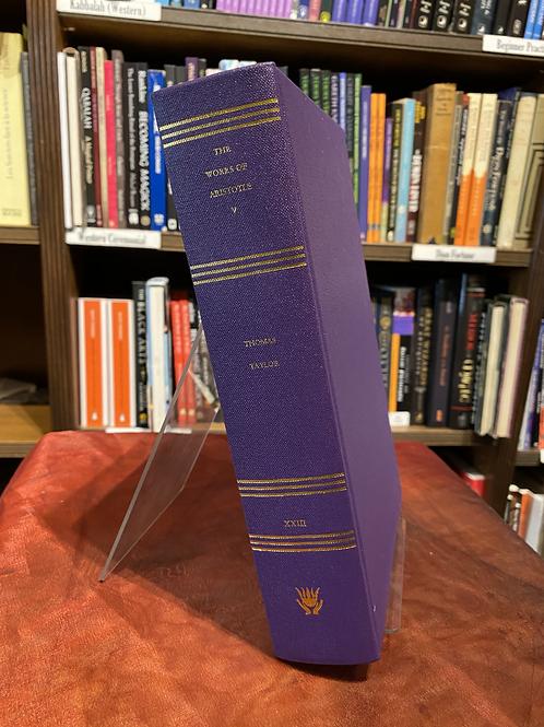 Aristotle's 'The Metaphysics' et alia - trans. Thomas Taylor