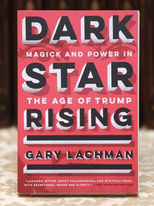 Dark Star Rising - Gary Lachman