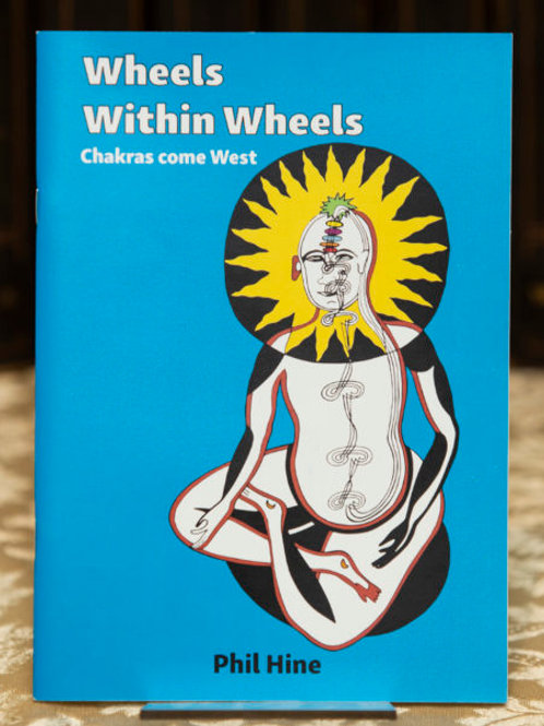 Chakras Come West (Wheels within Wheels 2)- Phil Hine (signed)