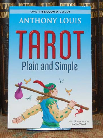 Tarot: Plain and Simple - Anthony Louis
